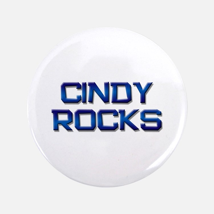 "cindy rocks 3.5"" Button"