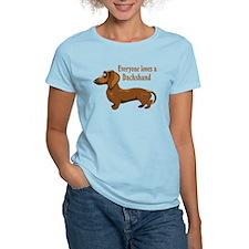 Everyone Loves A Dachshund T-Shirt