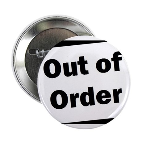 """2.25"""" Button (Out of Order)"""