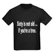 Old Age Sixty Birthday Humor (Front) T