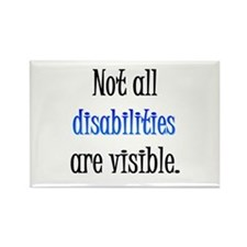 Not all disabilities are visi Rectangle Magnet