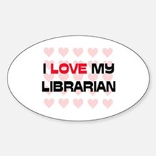 I Love My Librarian Oval Decal