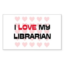 I Love My Librarian Rectangle Decal