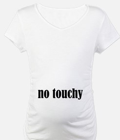 No Touchy Shirt