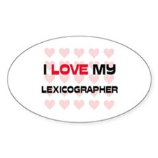 I Love My Lexicographer Oval Decal