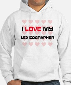I Love My Lexicographer Hoodie