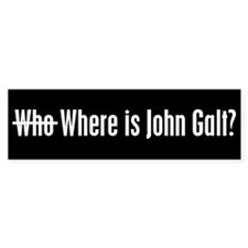 Who Where is John Galt Bumper Bumper Bumper Sticker