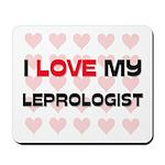 I Love My Leprologist Mousepad