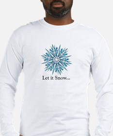 """Long Sleeve """"Let is Snow..."""" T-Shirt"""