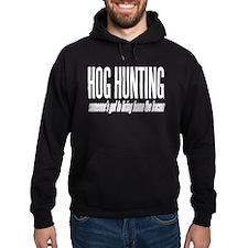 Hog Hunting Hoodie
