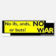 NO IFS NO WAR Bumper Bumper Bumper Sticker