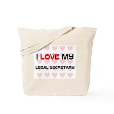 I Love My Legal Secretary Tote Bag