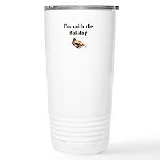 I'm with the Bulldog Travel Mug
