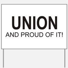 Proud Union Yard Sign