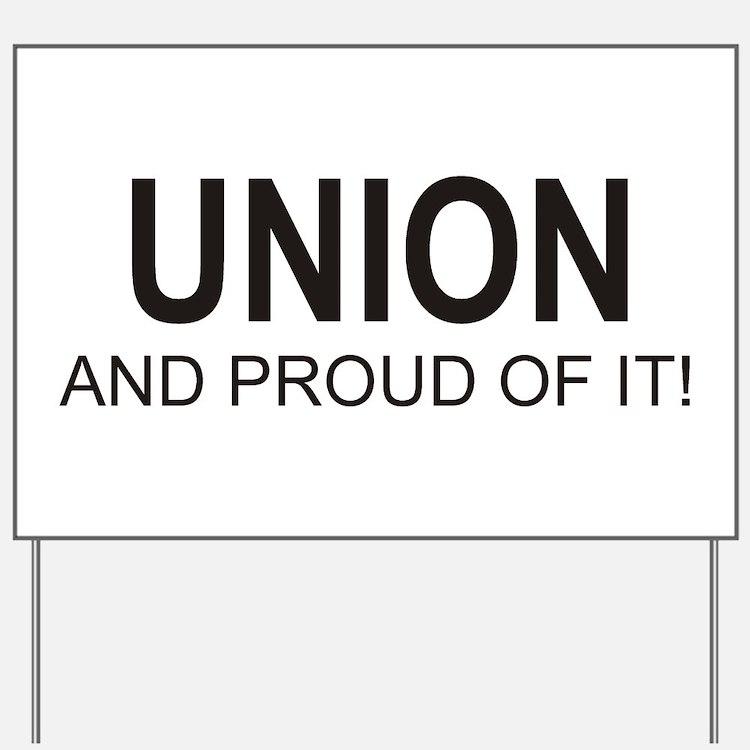 Proud Union Yard Sign