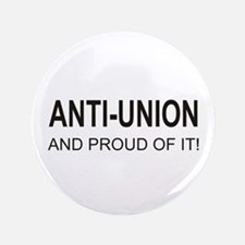 "Anti-Union 3.5"" Button"