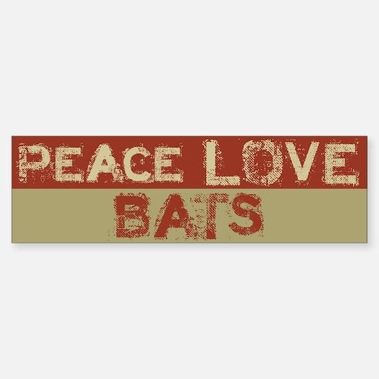 Peace Love Bats Bumper Bumper Bumper Sticker
