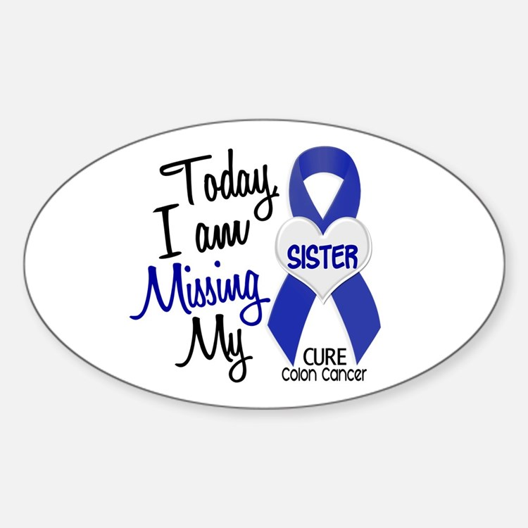 Missing My Sister 1 CC Oval Decal