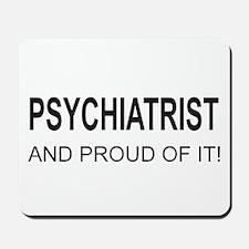 Psychiatrist Mousepad