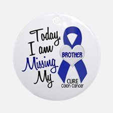 Missing My Brother 1 CC Ornament (Round)