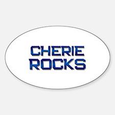 cherie rocks Oval Bumper Stickers