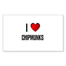 I LOVE CHIPMUNKS Rectangle Decal