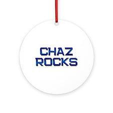 chaz rocks Ornament (Round)