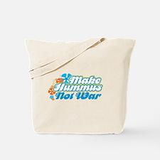 Make Hummus Not War Tote Bag