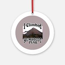 I Climbed Humboldt Peak Ornament (Round)