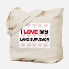 I Love My Land Surveyor Tote Bag