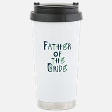 Father of the Bride Tools- Travel Mug