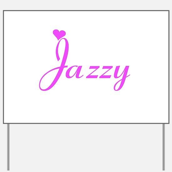 Jazzy Yard Sign