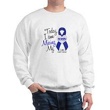 Missing My Mommy 1 CC Sweatshirt