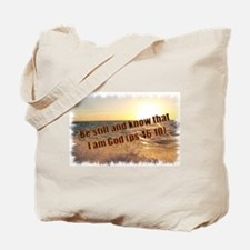 Cute Be still and know that i am god Tote Bag