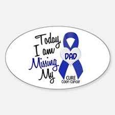 Missing My Dad 1 CC Oval Decal