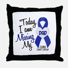 Missing My Dad 1 CC Throw Pillow