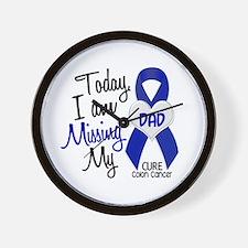 Missing My Dad 1 CC Wall Clock