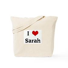 I Love Sarah Tote Bag