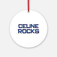 celine rocks Ornament (Round)