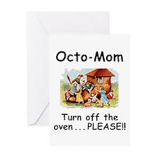 Turn off OctoMom Greeting Card
