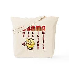 Obama one big ass mistake America Tote Bag