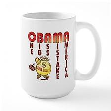 Obama one big ass mistake America Mug