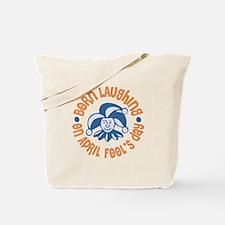 April Fool's Birthday Tote Bag