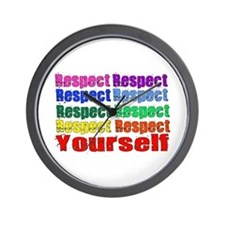 Respect Yourself Wall Clock