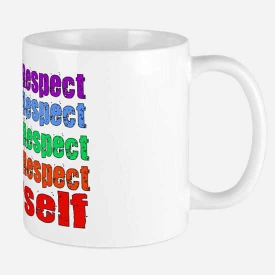 Respect Yourself Mug