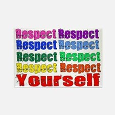 Respect Yourself Rectangle Magnet