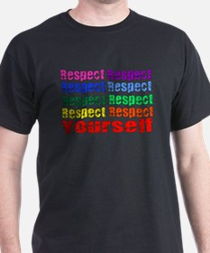 Respect Yourself T-Shirt