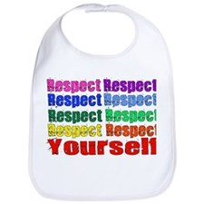 Respect Yourself Bib