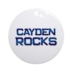 cayden rocks Ornament (Round)