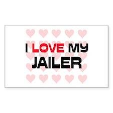 I Love My Jailer Rectangle Decal